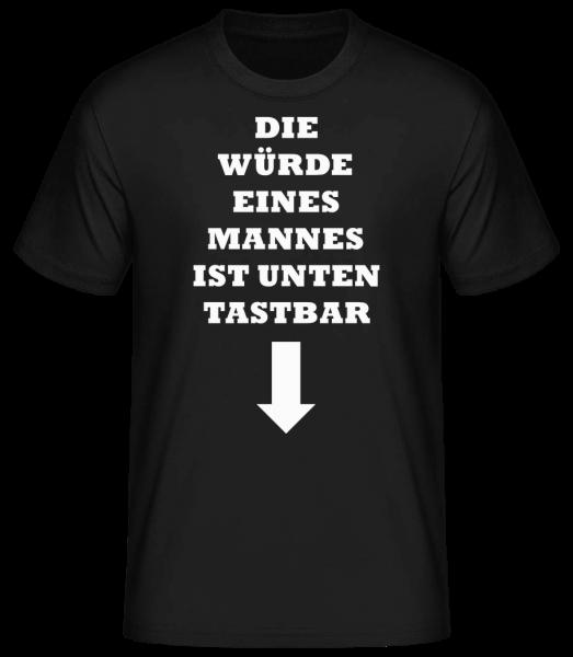 Die Würde Eines Mannes - Männer Basic T-Shirt  - Schwarz - Vorn