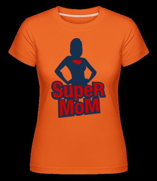 Super Mom Icon - Shirtinator Women's T-Shirt - Orange - Vorn