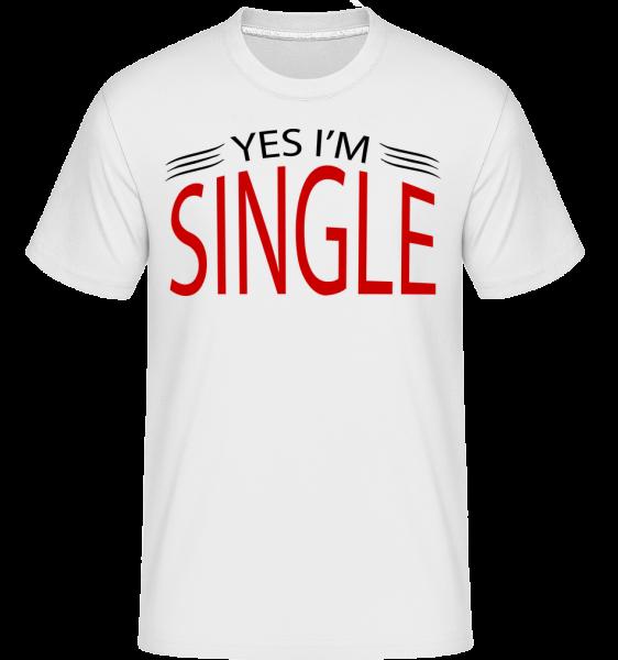 Yes I'm Single - Shirtinator Männer T-Shirt - Weiß - Vorn