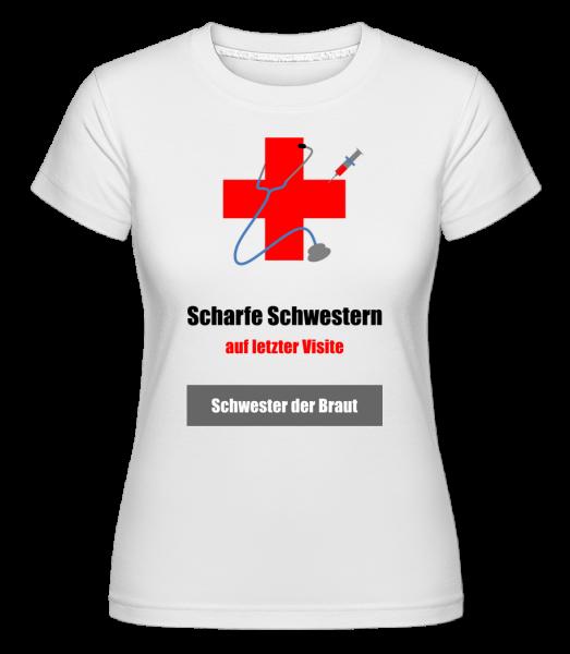 Scharfe Schwester Der Braut - Shirtinator Frauen T-Shirt - Weiß - Vorn