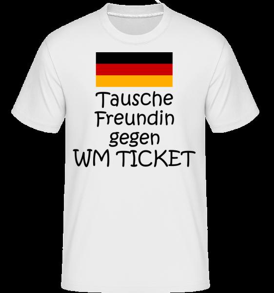 Tausche Freundin Gegen WM Ticket - Shirtinator Männer T-Shirt - Weiß - Vorn