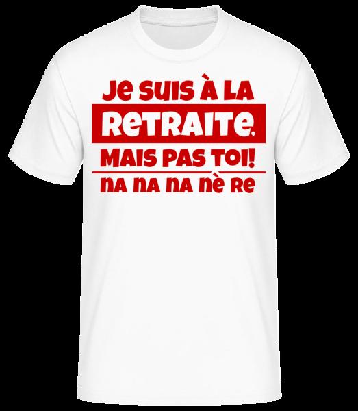 Je Suis À La Retraite - Basic T-Shirt - Weiß - Vorn