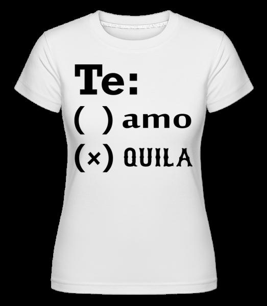 Te Amo Tequila - Shirtinator Frauen T-Shirt - Weiß - Vorn
