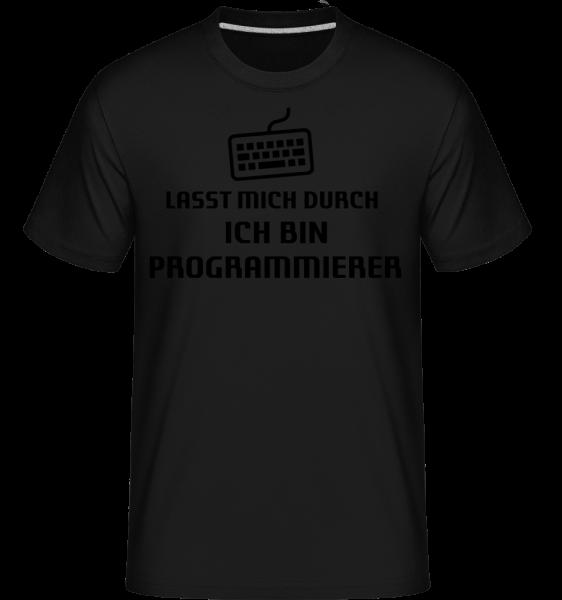 Lass Mich Durch Ich Bin Programm - Shirtinator Männer T-Shirt - Schwarz - Vorn