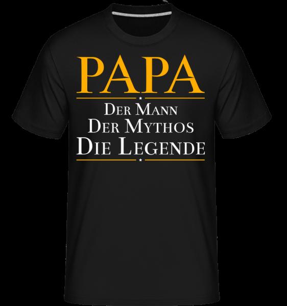 Papa Der Mann Der Mythos Die Legende - Shirtinator Männer T-Shirt - Schwarz - Vorn