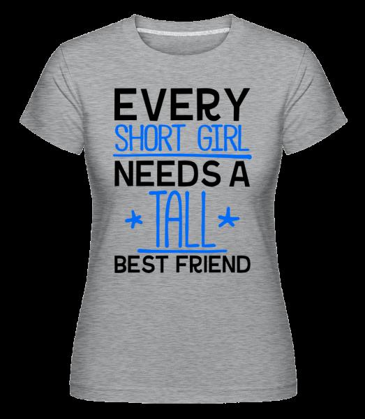 A Tall Best Friend - Shirtinator Women's T-Shirt - Heather grey - Vorn