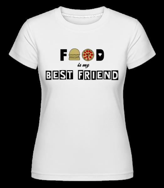 Food Is My Best Friend - Shirtinator Frauen T-Shirt - Weiß - Vorn