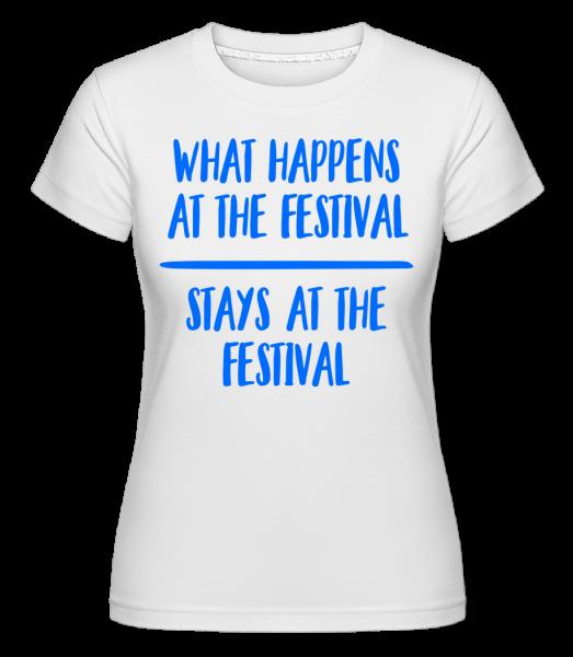 What Happens At The Festival -  Shirtinator Women's T-Shirt - White - Vorn