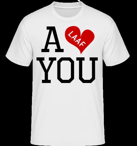 A Laaf You - Shirtinator Männer T-Shirt - Weiß - Vorn