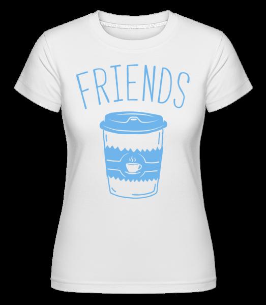 Friends Coffee - Shirtinator Frauen T-Shirt - Weiß - Vorn