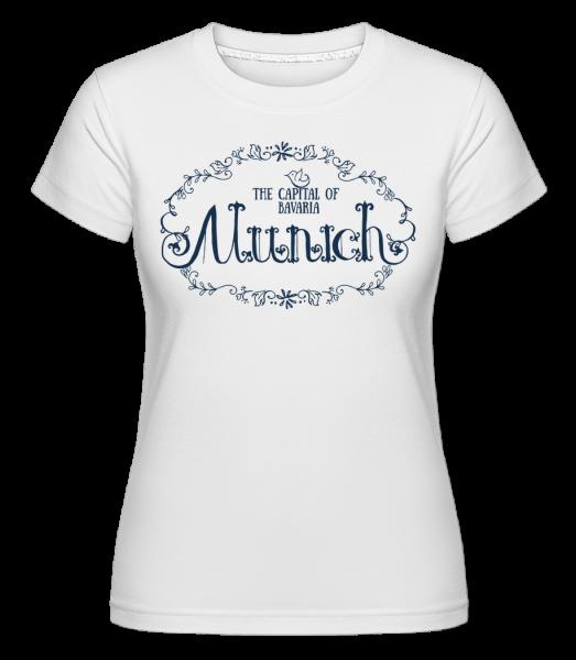 Munich Germany - Shirtinator Frauen T-Shirt - Weiß - Vorn
