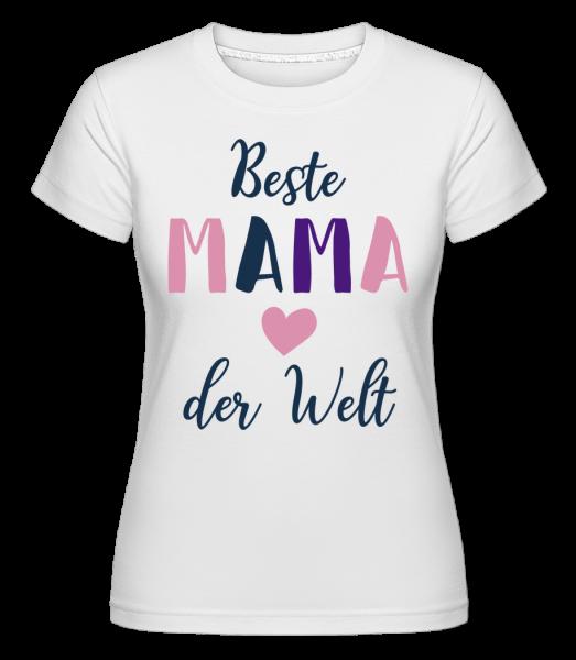 Beste Mama Der Welt - Shirtinator Frauen T-Shirt - Weiß - Vorn
