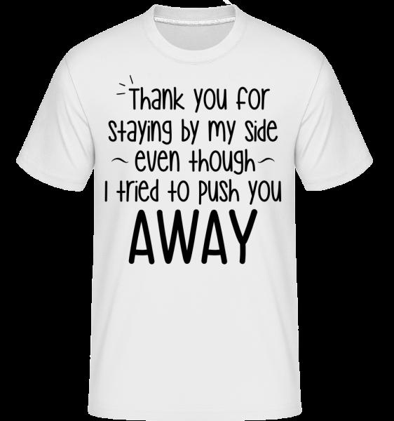 Thank You For Staying - Shirtinator Männer T-Shirt - Weiß - Vorn