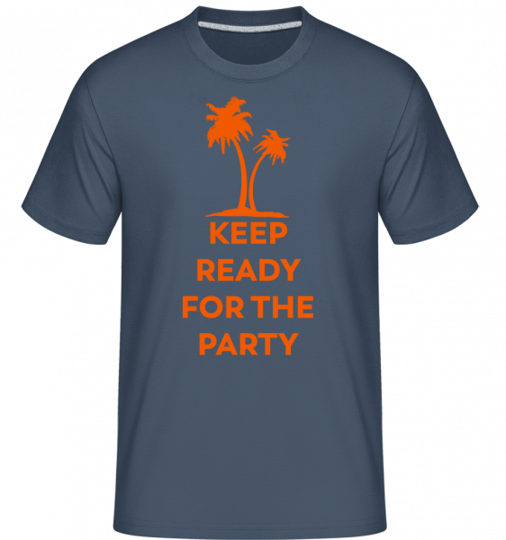 Keep Ready For The Party - Shirtinator Men's T-Shirt - Denim - Vorn