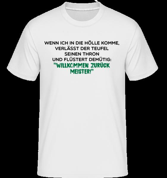 Willkommen Zurück Meister - Shirtinator Männer T-Shirt - Weiß - Vorn