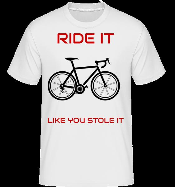 Ride It Like You Stole It - Shirtinator Männer T-Shirt - Weiß - Vorn