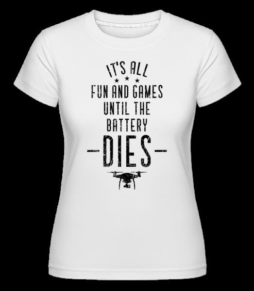 When The Drone Battery Dies - Shirtinator Frauen T-Shirt - Weiß - Vorn
