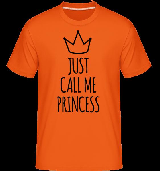 Just Call Me Princess -  Shirtinator Men's T-Shirt - Orange - Vorn