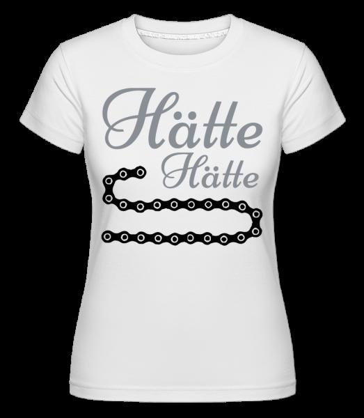 Hätte, Hätte, Fahrradkette - Shirtinator Frauen T-Shirt - Weiß - Vorn
