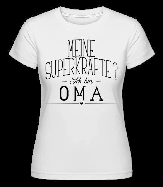Superkräfte Oma - Shirtinator Frauen T-Shirt - Weiß - Vorn
