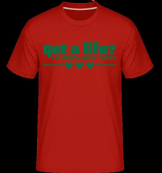 Get A Life? - Shirtinator Männer T-Shirt - Rot - Vorn