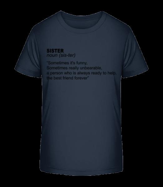 Sister Defenition - Kinder Premium Bio T-Shirt - Marine - Vorn