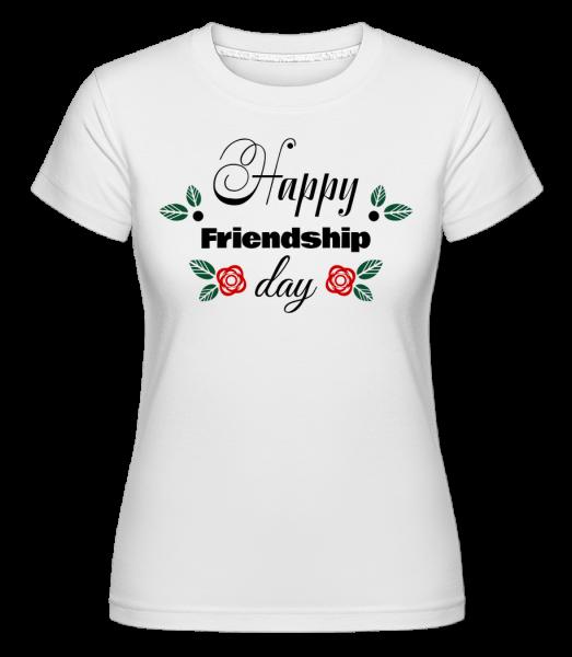 Happy Friendship Day - Shirtinator Frauen T-Shirt - Weiß - Vorn