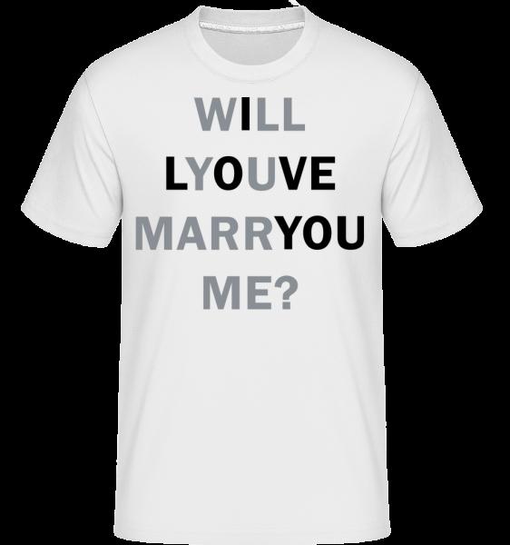 Will You Marry Me I Love You - Shirtinator Männer T-Shirt - Weiß - Vorn
