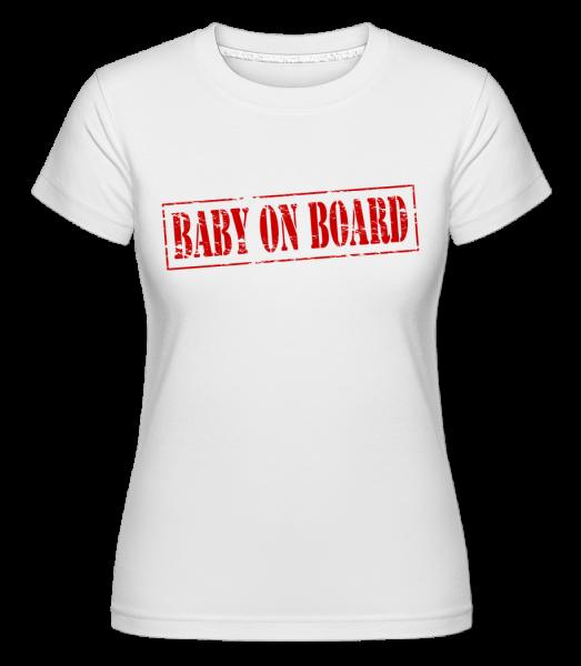 Baby On Board -  Shirtinator Women's T-Shirt - White - Vorn