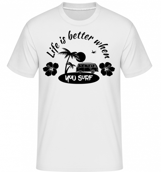 Life Is Better When You Surf - Shirtinator Men's T-Shirt - White - Vorn