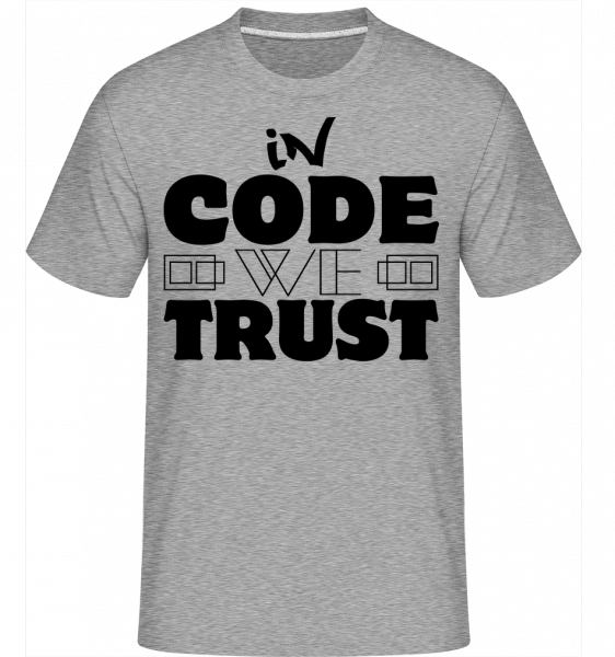 In Code We Trust - Shirtinator Men's T-Shirt - Heather grey - Vorn