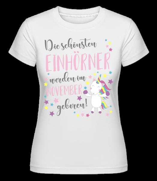 Einhorn Geboren In November - Shirtinator Frauen T-Shirt - Weiß - Vorn