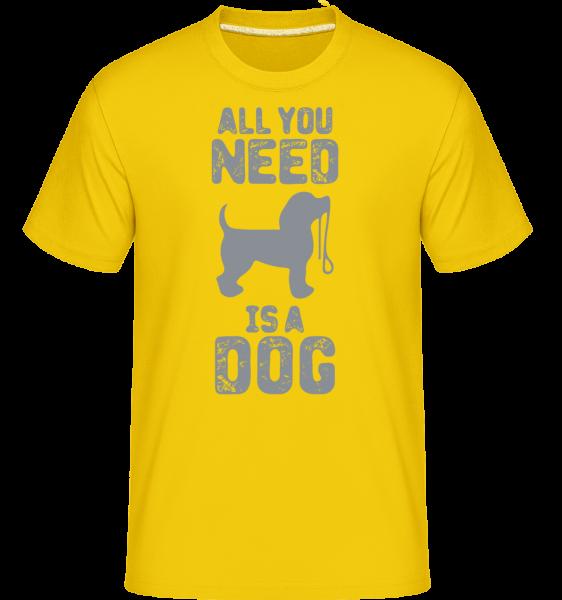 All You Need Is A Dog - Shirtinator Männer T-Shirt - Goldgelb - Vorn