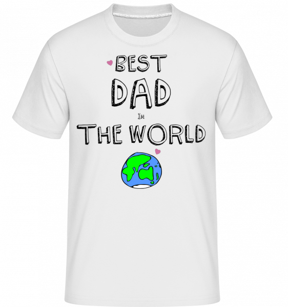 Best Dad In The World - Shirtinator Men's T-Shirt - White - Front
