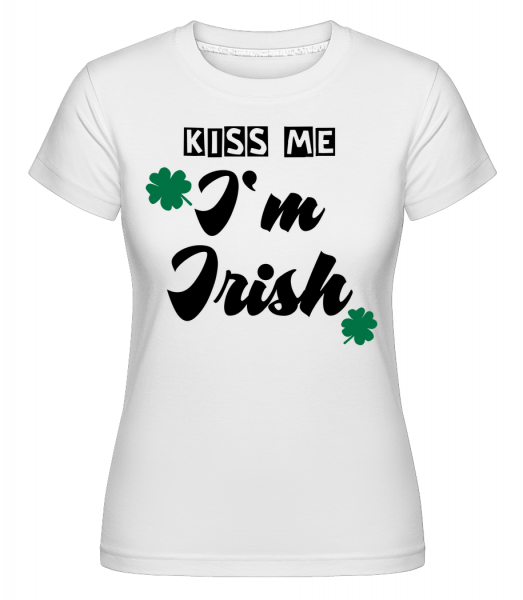 Kiss Me I'm Irish -  Shirtinator Women's T-Shirt - White - Vorn