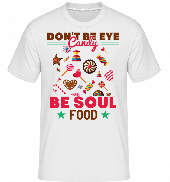 Candy Soul Food -  Shirtinator Men's T-Shirt - White - Vorn