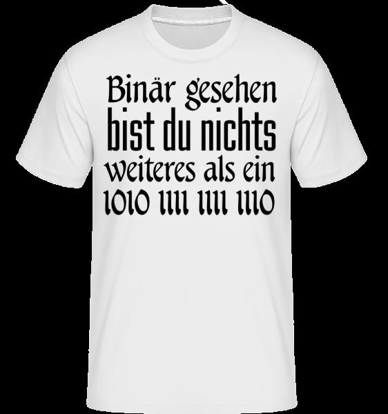 Binär Gesehen Bist Du Ein Affe - Shirtinator Männer T-Shirt - Weiß - Vorn