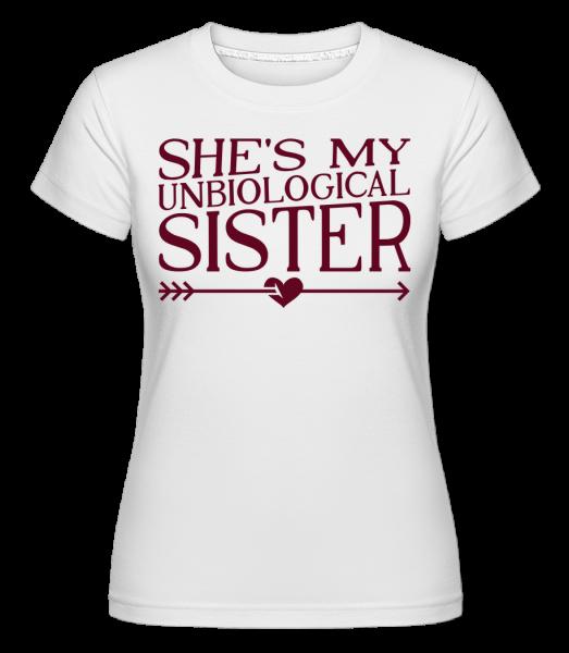 Unbiological Sister - Shirtinator Frauen T-Shirt - Weiß - Vorn