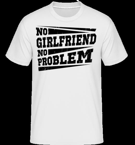 No Girlfriend No Problem -  Shirtinator Men's T-Shirt - White - Vorn