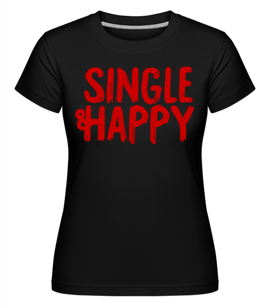 Single & Happy - Shirtinator Women's T-Shirt - Black - Vorn