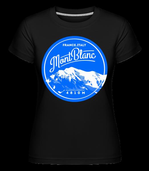 Mont Blanc Mountain - Shirtinator Frauen T-Shirt - Schwarz - Vorn