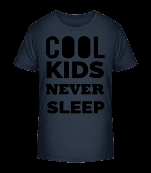 Cool Kids Never Sleep - Kinder Premium Bio T-Shirt - Marine - Vorn