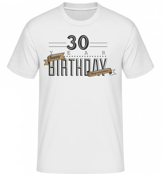 30 Birthday Sign -  Shirtinator Men's T-Shirt - White - Vorn
