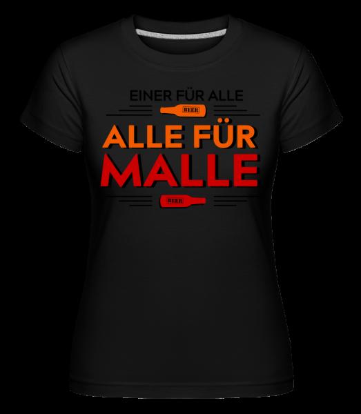 Einer Für Alle Alle Für Malle - Shirtinator Frauen T-Shirt - Schwarz - Vorn
