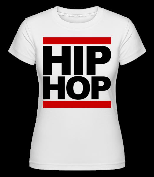 Hip Hop Logo - Shirtinator Frauen T-Shirt - Weiß - Vorn