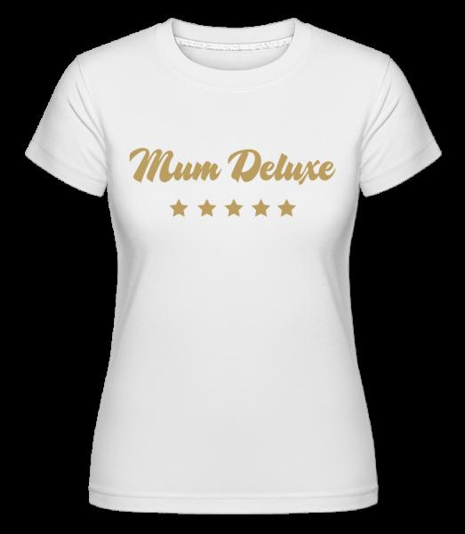 Mum Deluxe - Beige -  Shirtinator Women's T-Shirt - White - Vorn