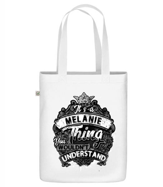 """It's A Melanie Thing - Organic """"Earth Positive"""" tote bag - White - Front"""