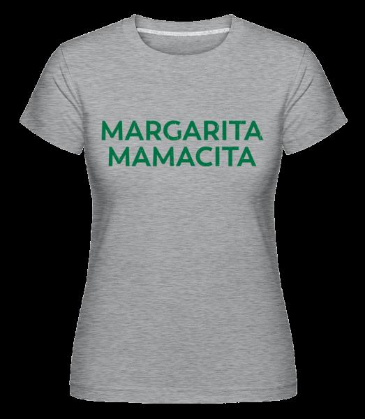Margarita Mamacita - Shirtinator Frauen T-Shirt - Grau Meliert - Vorn