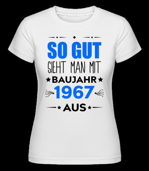 So Gut Sieht Man Aus - Shirtinator Frauen T-Shirt - Weiß - Vorn