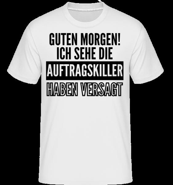 Die Auftragskiller Haben Versagt - Shirtinator Männer T-Shirt - Weiß - Vorn